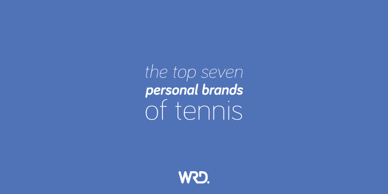 The top 7 personal brands in tennis