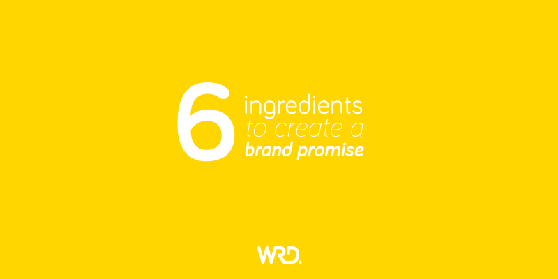 Ingredients to create a brand promise