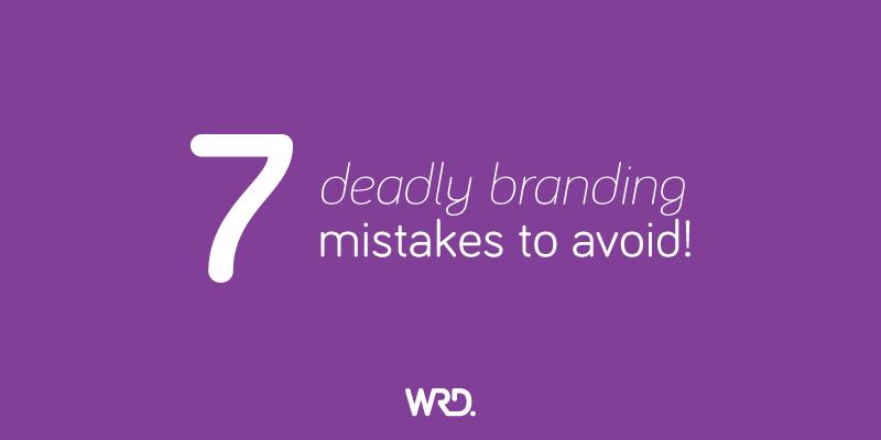 7 deadline branding mistakes to avoid